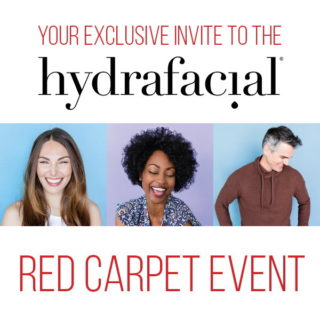 Our HydraFacial Red Carpet Event!